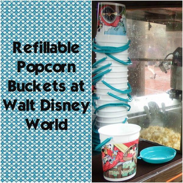 Refillable Popcorn Buckets at Walt Disney World