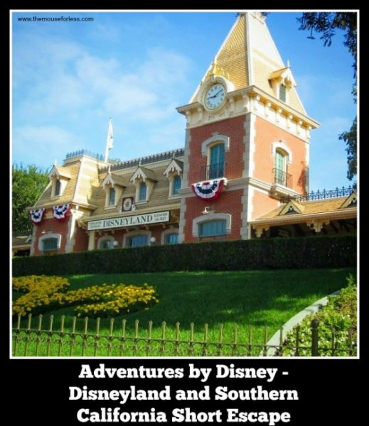 Disneyland and Southern California | Adventures by Disney