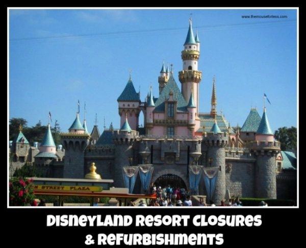Disneyland Resort Rehabs & Closures