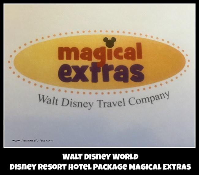 Walt Disney World Resort Hotel Package Magical Extras