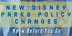 Disney Parks Policy Changes