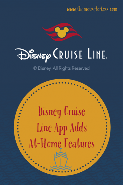 Disney Cruise Line App Adds At-Home Features