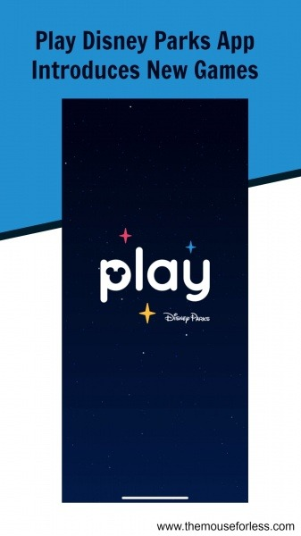 Play Disney Parks App Introduces New Games