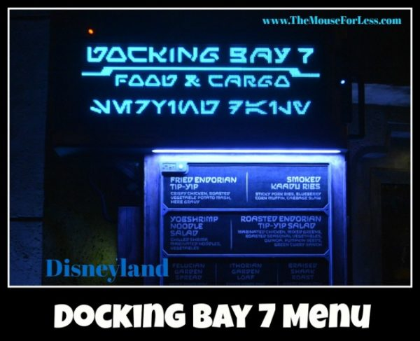 Disneyland Star Wars Galaxy's Edge Docking Bay 7 Menu