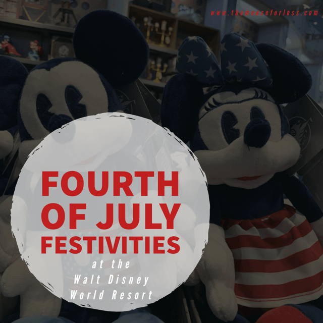 On 4th Of July Just This One Time I >> Walt Disney World Resort Fourth Of July Festivities