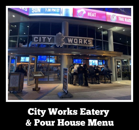 City Works Eatery & Pour House Menu