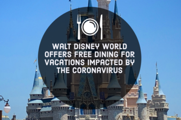 Walt Disney World Offers Free Dining for Vacations Impacted by Coronavirus