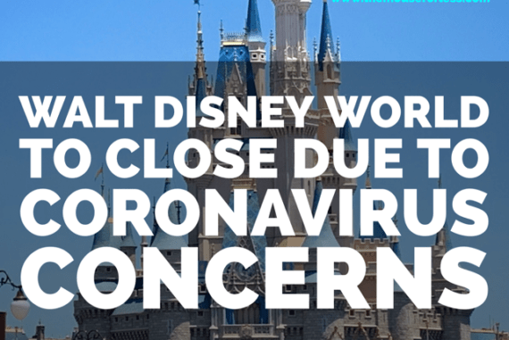 Walt Disney World to Close Due to Coronavirus Concerns