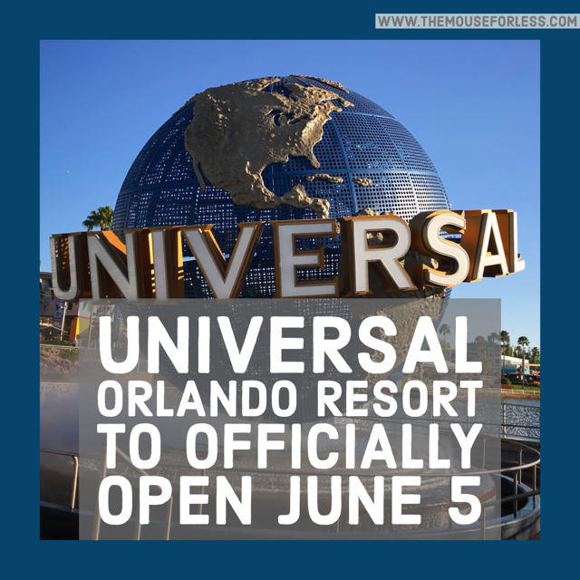 Universal Orlando Resort to Officially Open June 5