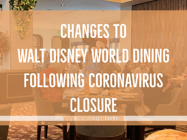 Changes to Walt Disney World Dining Following Coronavirus Closure