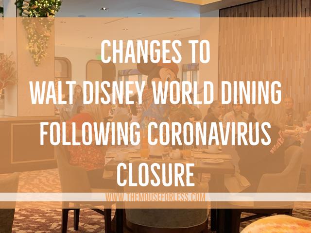 Changes to Walt Disney World Dining Following Coronavirus Closure