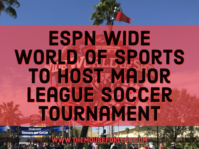 ESPN Wide World of Sports to Welcome Major League Soccer