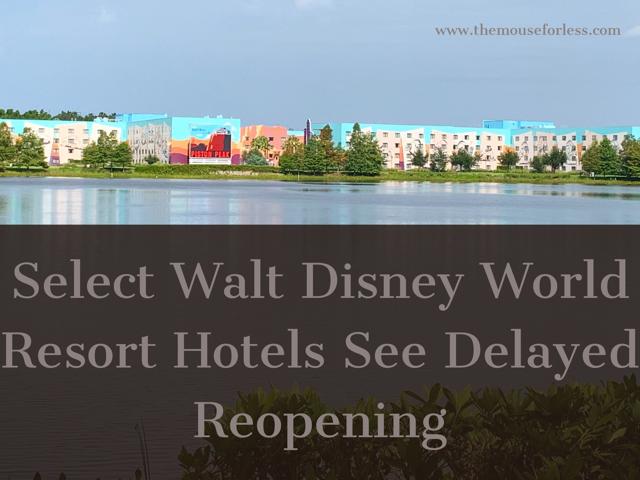 Delayed Reopenings at Select Walt Disney World Resort Hotels