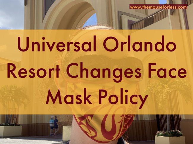Universal Orlando Resort Changes Face Mask Policy