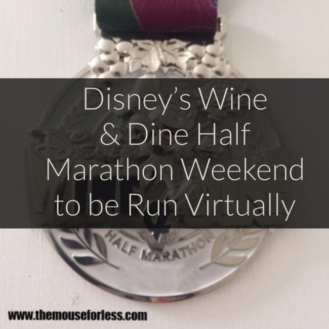 runDisney Wine & Dine Half Marathon Weekend to be Run Virtually