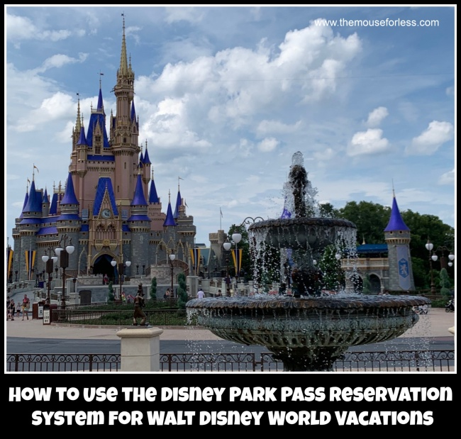 How to Use the Disney Park Pass Reservation System for Walt Disney World Vacations