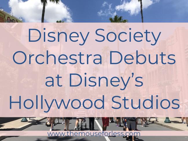 Disney Society Orchestra Debuts at Disney's Hollywood Studios