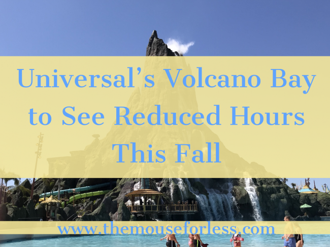 Universal's Volcano Bay to See Reduced Schedule for Fall
