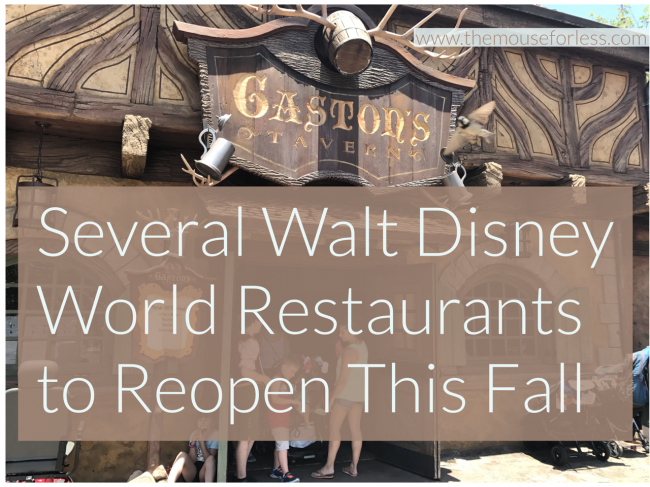 Several Walt Disney World Restaurants to Reopen this Fall