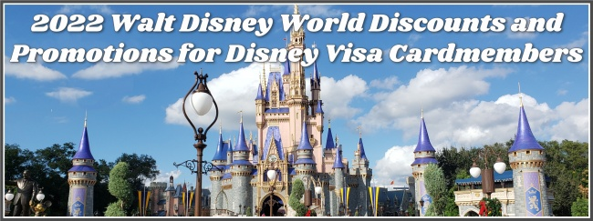 2022 Walt Disney World Disney Visa Discounts
