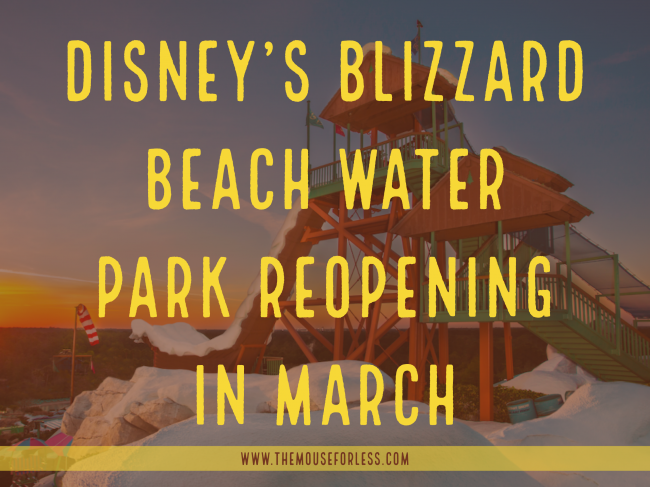 Blizzard Beach Reopening in March 2021