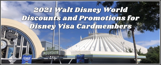 2021 Walt Disney World Disney VISA Discounts