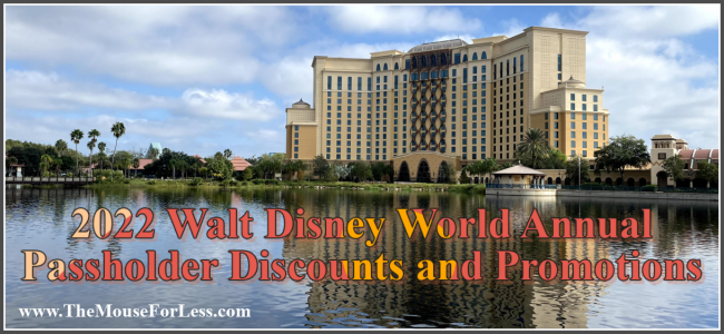 2022 Walt Disney World Annual Passholder Discounts and Promotions