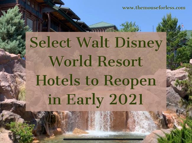 Select Walt Disney World Resort Hotels to Reopen in 2021