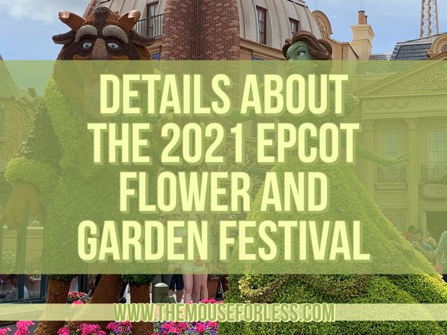 EPCOT Flower and Garden Festival Details 2021