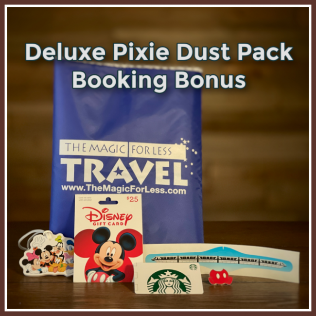 The Magic For Less Travel Deluxe Pixie Dust Pack Booking Bonus