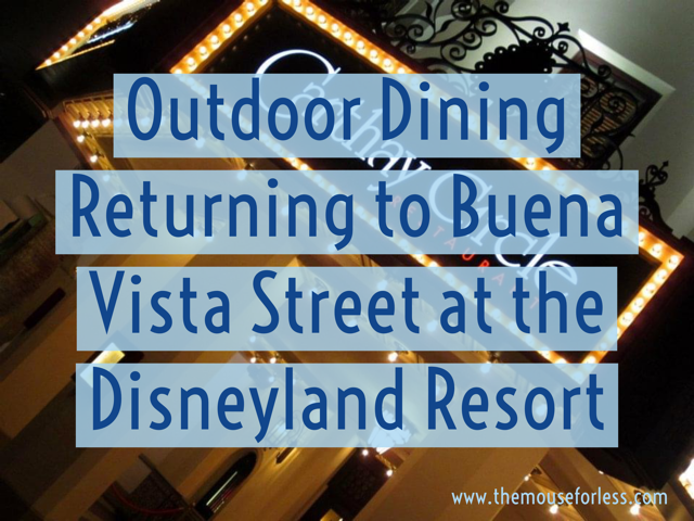 Buena Vista Street Outdoor Dining Returns