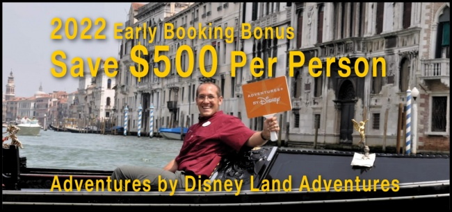 Adventures by Disney Early Booking Bonus