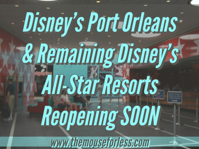Port Orleans & All-Stars Reopening