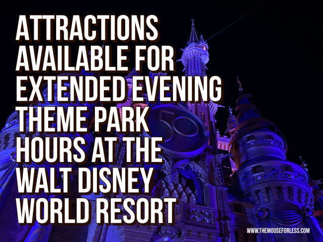Extended Evening Theme Park Hours