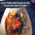 Epcot Flower and Garden La Isla Fresca